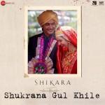 Shukrana Gul Khile