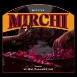 Mirchi - DIVINE