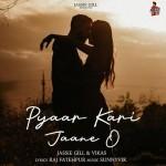 Pyaar Kari Jaane O - Jassie Gill