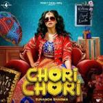 Chori Chori - Sunanda Sharma