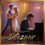Intezaar - Mithoon Ft Arijit Singh