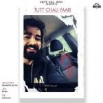 Tutt Chali Yaari - Maninder Buttar