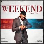 Weekend (feat. Nish Kang) - Taran Singh