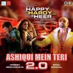 Aashiqui Mein Teri 2.0