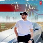 Ik Din - Kadir Thind mp3 songs