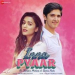 Inna Pyaar - Aishwarya Pandit mp3 songs