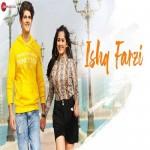 Ishq Farzi - Jannat Zubair mp3 songs
