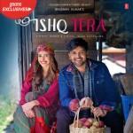 Ishq Tera - Guru Randhawa mp3 songs