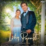 Ishq Parasti - Yasser Desai mp3 songs