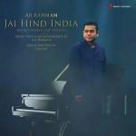 Jai Hind India - A R Rahman mp3 songs