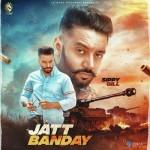 Jatt Banday - Sippy Gill mp3 songs