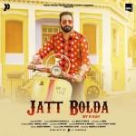 Jatt Bolda - R Kay mp3 songs