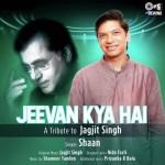 Jeevan Kya Hai - Shaan mp3 songs mp3
