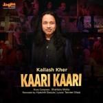 Kaari Kaari - Kailash Kher mp3 songs