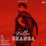 Kalla Changa - Ninja mp3 songs