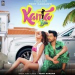 Kanta Bai - Tony Kakkar mp3 songs