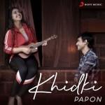 Khidki - Papon mp3 songs
