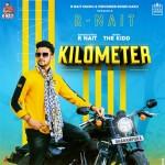 Kilometer - R Nait mp3 songs