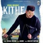Kithe - Vishal Mishra mp3 songs