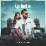 Kya Baat Hai - Karan Aujla mp3 songs mp3