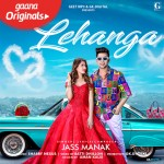 Lehanga - Jass Manak Ft Mahira Sharma mp3 songs