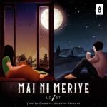 Mai Ni Meriye - Jonita Gandhi mp3 songs mp3