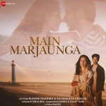 Main Marjaunga - Stebin Ben mp3 songs