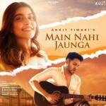 Main Nahi Jaunga - Ankit Tiwari mp3 songs