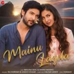 Mainu Lagda - Raj Barman mp3 songs