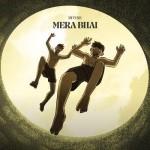 Mera Bhai - DIVINE mp3 songs