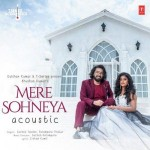 Mere Sohneya Acoustic - Sachet Tandon mp3 songs