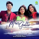 Meri Galti mp3 songs
