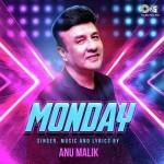 Monday - Anu Malik And Parry G mp3 songs