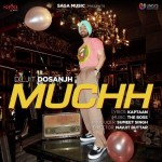 Muchh - Diljit Dosanjh mp3 songs