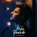 Mujhe Peene Do - Darshan Raval mp3 songs