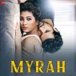 Myrah mp3 songs
