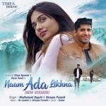 Naam Ada Likhna - Madhubanti B mp3 songs