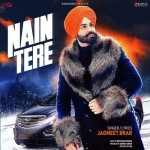 Nain Tere - Jagmeet Brar mp3 songs mp3