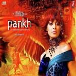Pankh (2010) mp3 songs