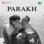 Parakh (1960) mp3 songs
