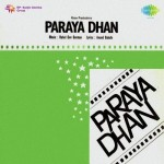 Paraya Dhan (1971) mp3 songs