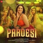 Pardesi - Arko, Asees Kaur mp3 songs mp3