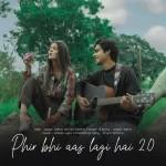Phir bhi aas lagi hai 2.0 - Sagar Kalra mp3 songs mp3