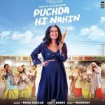 Puchda Hi Nahin - Neha Kakkar mp3 songs