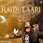 Rajdulaari - Hansraj Raghuwansi mp3 songs mp3