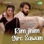 Rimjhim Gire Sawan - Pranav Chandran mp3 songs