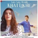Sau Sau Wari Khat Likhe - Goldie Sohel mp3 songs