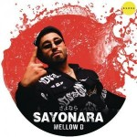 Sayonara - Mellow D mp3 songs