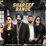Shareef Bande - Sahib Brar mp3 songs