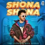 Shona Shona - Tony Kakkar mp3 songs
